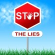 Stop Lies Shows Warning Sign And Deceit — Stock Photo #54205797