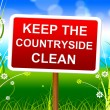 Keep Countryside Clean Means Environment Untouched And Natural — Stock Photo #54206443
