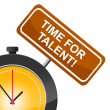 Постер, плакат: Time For Talent Represents Strong Point And Skill