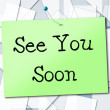 See You Soon Represents Good Bye And Farewell — Stock Photo #54207653