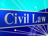 Civil Law Represents Judgment Legality And Legal — Stock Photo