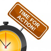 Time For Action Means Do It And Motivation — Stock Photo