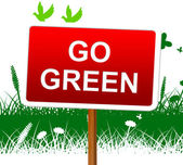 Go Green Shows Earth Day And Eco — Stock Photo