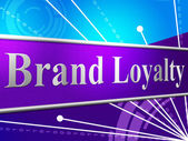 Brand Loyalty Shows Company Identity And Branded — Stock Photo