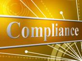 Compliance Agreement Indicates Obedience Comply And Consent — Stock Photo