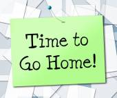 Time Go Home Shows See You Later And Advertisement — Stock Photo