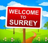 Welcome To Surrey Indicates United Kingdom And England — Stock Photo