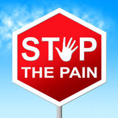 Pain Stop Means Warning Sign And Agony — Stock Photo
