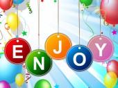Enjoy Party Represents Celebration Jubilant And Celebrations — Stock Photo