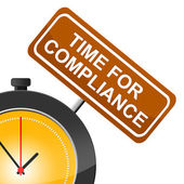 Time For Compliance Indicates Agree To And Conform — Stock Photo