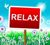 Relax Relaxation Represents Resting Pleasure And Relaxed — Stock Photo