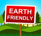 Earth Friendly Means Go Green And Conservation — Stock Photo