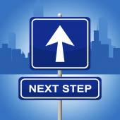 Next Step Represents Progression Advertisement And Sign — Stockfoto