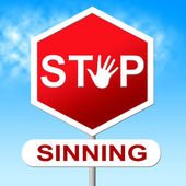 Stop Sinning Shows Warning Sign And Caution — Stock Photo