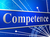 Competent Competence Indicates Capability Adeptness And Skilfulness — 图库照片