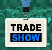 Trade Show Represents World Fair And Biz — Stock Photo