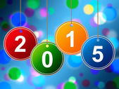 New Year Means Two Thousand Fifteen And Celebrating — Stockfoto