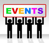 Events Event Indicates Function Happenings And Affairs — Stock Photo