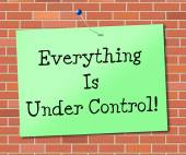 Under Control Represents Arranged Message And Display — Stock Photo