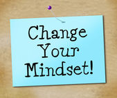 Change Your Mindset Represents Think About It And Reflect — Stock Photo