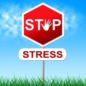 Stress Stop Means Warning Sign And Control — Stock Photo