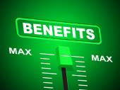 Benefits Max Indicates Upper Limit And Perk — Stock Photo