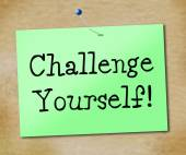 Challenge Yourself Indicates Encourage Positivity And Inspire — Stock Photo