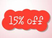 Fifteen Percent Off Indicates Promotional Closeout And Discount — Stock Photo