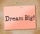 Big Dream Represents Desire Daydream And Imagination — Stock Photo