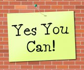 Yes You Can Means All Right And Agree — Stock Photo