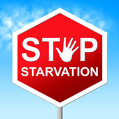 Stop Starvation Shows Lack Of Food And Danger — Stock Photo