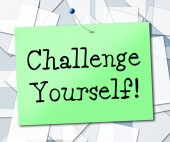 Challenge Yourself Means Encouragement Ambition And Determined — Stock Photo