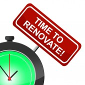 Time To Renovate Shows Fix Up And Improve — Stock Photo