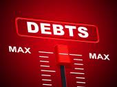 Max Debts Represents Upper Limit And Arrears — Stock Photo