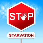 Stop Starvation Means Lack Of Food And Caution — Stock Photo