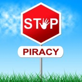 Piracy Stop Indicates Copy Right And Caution — Stock Photo