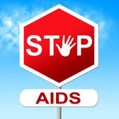 Aids Stop Shows Acquired Immunodeficiency Syndrome And Caution — Stock Photo