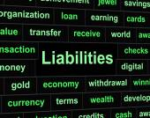 Liabilities Debts Indicates Financial Obligation And Arrears — Stock Photo