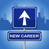 New Career Sign Represents Line Of Work And Advertisement — Stock Photo