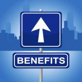 Benefits Sign Shows Message Signboard And Bonus — Stock Photo