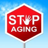 Stop Aging Indicates Stay Young And Control — Stock Photo