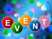 Event Events Indicates Functions Experiences And Ceremonies — Stock Photo