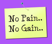 No Pain Gain Represents Making It Happen And Success — Stock Photo
