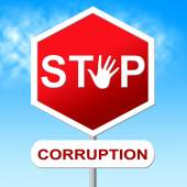 Corruption Stop Means Warning Sign And Bribery — Stock Photo