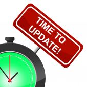 Time To Update Means Modernize Improved And Reform — Stock Photo