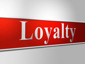 Loyalties Loyalty Means Obedience Fealty And Allegiance — Stok fotoğraf