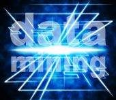 Data Mining Represents Examine Knowledge And Researching — Stock Photo