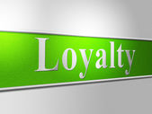 Loyalties Loyalty Indicates Allegiance Fidelity And Support — Stock Photo