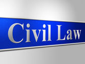 Civil Law Represents Court Crime And Lawyer — Stockfoto