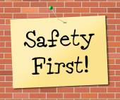 Safety First Indicates Protect Dangerous And Precaution — Stock Photo